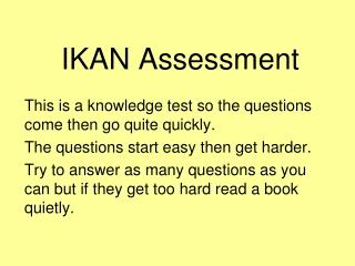 IKAN Assessment