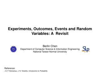 Experiments, Outcomes, Events and Random Variables: A  Revisit
