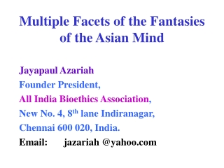 Multiple Facets of the Fantasies of the Asian Mind
