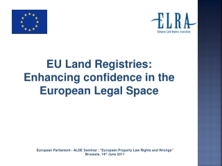EU Land Registries:  Enhancing confidence in the European Legal Space