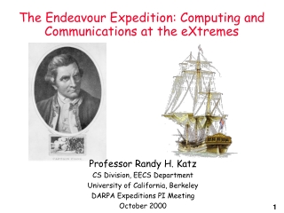 The Endeavour Expedition: Computing and Communications at the eXtremes