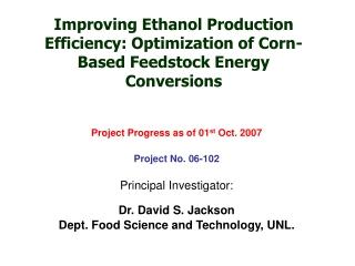 Improving Ethanol Production Efficiency: Optimization of Corn-Based Feedstock Energy Conversions