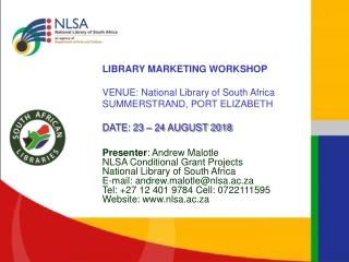 LIBRARY MARKETING WORKSHOP VENUE: National Library of South Africa  SUMMERSTRAND, PORT ELIZABETH