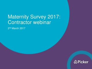 Maternity Survey 2017: Contractor webinar