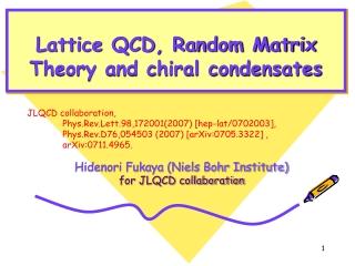Lattice QCD, Random Matrix Theory and chiral condensates