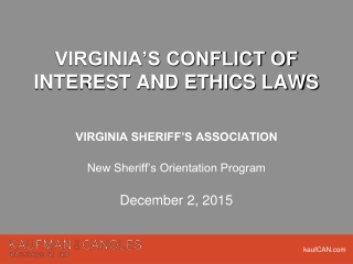 VIRGINIA'S CONFLICT OF INTEREST AND ETHICS LAWS