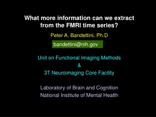 What more information can we extract  from the FMRI time series?