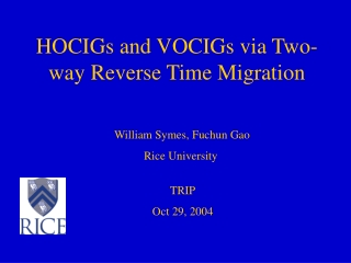 HOCIGs and VOCIGs via Two-way Reverse Time Migration