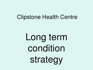 Clipstone Health Centre