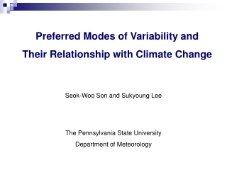 Preferred Modes of Variability and  Their Relationship with Climate Change
