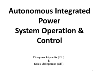 Autonomous Integrated Power  System Operation & Control