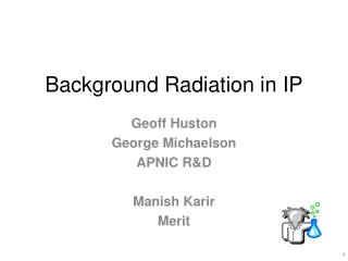 Background Radiation in IP