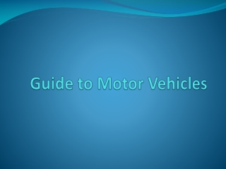 Guide to Motor Vehicles