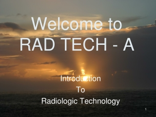 Welcome to  RAD TECH - A