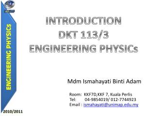 INTRODUCTION DKT 113/3 ENGINEERING PHYSICs