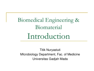 Biomedical Engineering & Biomaterial Introduction
