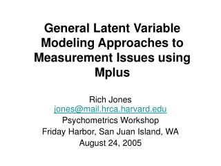 General Latent Variable Modeling Approaches to Measurement Issues using Mplus