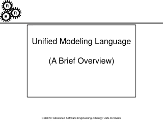 Unified Modeling Language  (A Brief Overview)
