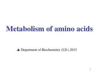 Metabolism  of amino acids
