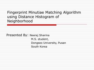 Fingerprint Minutiae Matching Algorithm using Distance Histogram of Neighborhood
