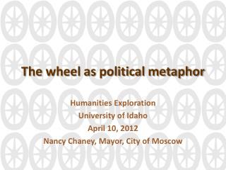 The wheel as political metaphor