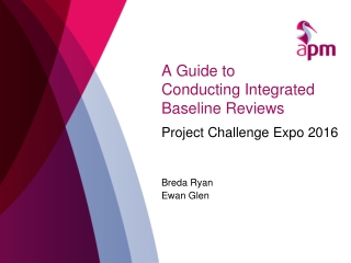 A Guide to  Conducting Integrated Baseline Reviews