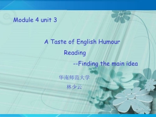 Module 4 unit 3                   A Taste of English Humour                              Reading