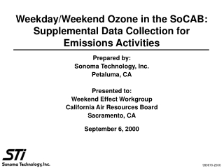 Weekday/Weekend Ozone in the SoCAB: Supplemental Data Collection for Emissions Activities
