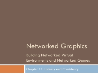 Chapter 11: Latency and Consistency