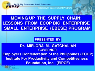MOVING UP  THE  SUPPLY  CHAIN:  LESSONS  FROM  ECOP BIG  ENTERPRISE