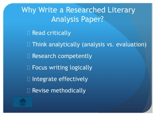 Why Write a Researched Literary  Analysis Paper?