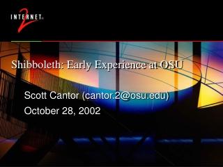 Shibboleth: Early Experience at OSU