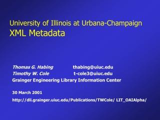 University of Illinois at Urbana-Champaign XML Metadata