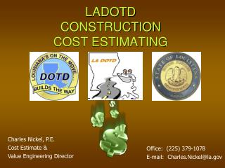 LADOTD  CONSTRUCTION COST ESTIMATING