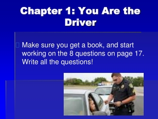 Chapter 1: You Are the Driver