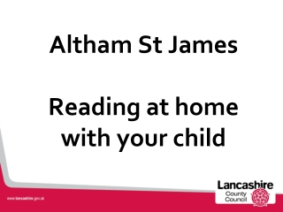 Altham St James  Reading at home with your child