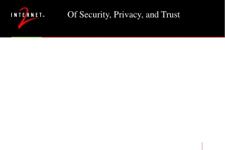 Of Security, Privacy, and Trust