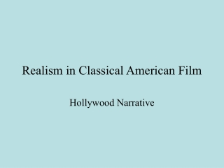 Realism in Classical American Film