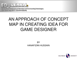AN APPROACH OF CONCEPT MAP IN CREATING IDEA FOR GAME DESIGNER