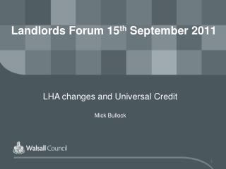 Landlords Forum 15 th  September 2011