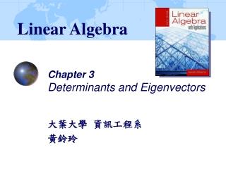 Chapter 3 Determinants and Eigenvectors