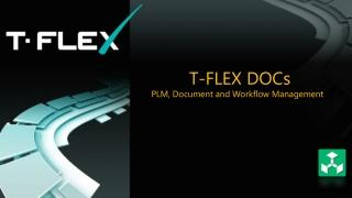 T-FLEX DOCs PLM, Document and Workflow Management