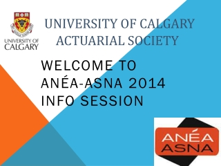 University of Calgary A	     Actuarial Society