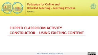 FLIPPED CLASSROOM ACTIVITY CONSTRUCTOR – USING EXISTING CONTENT
