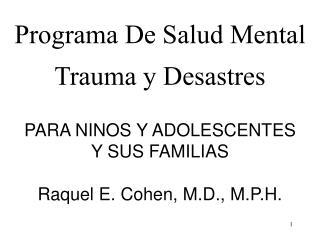 Programa De Salud Mental Trauma y Desastres