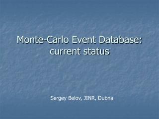 Monte-Carlo Event Database: current status