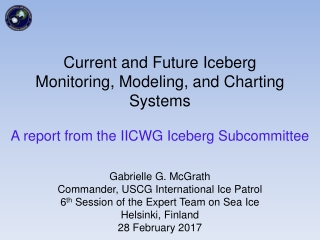 Current and Future Iceberg Monitoring, Modeling, and Charting Systems
