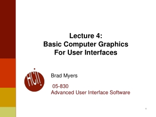 Lecture 4: Basic Computer Graphics  For User Interfaces