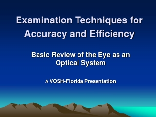Examination Techniques for Accuracy and Efficiency