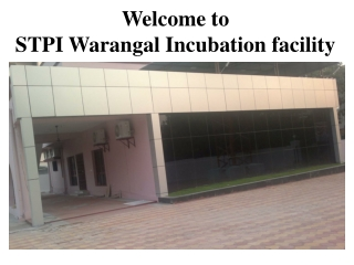 Welcome to  STPI Warangal Incubation facility